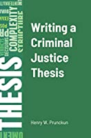 Writing a Criminal Justice Thesis