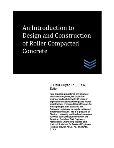 An Introduction to Design and Construction of Roller Compacted Concrete