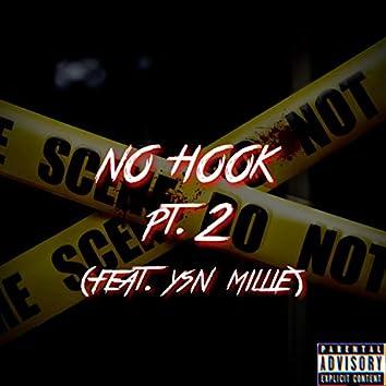 No Hook Pt. 2 (feat. YSN Millie)