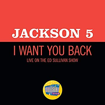 I Want You Back (Live On The Ed Sullivan Show, December 14, 1969)