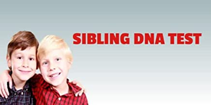 Siblingship DNA Testing - Home Kit or Office Visit - Free Overnight Shipping