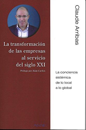 La transformación de las empresas al servicio del siglo XXI