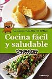 Cocina fácil y saludable de El Monstruo de las Recetas.: Libro de cocina sencilla y sana para todos los niveles.