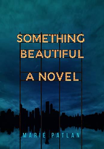 Something Beautiful (English Edition)