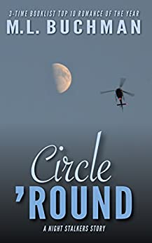 Circle 'Round (The Night Stalkers Short Stories Book 6) by [M. L. Buchman]
