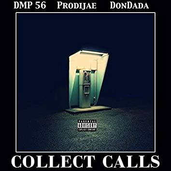 Collect Calls (feat. DonDada TPE & ProdiJae)