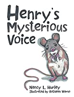Henry's Mysterious Voice