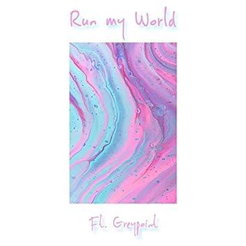 Run My World (feat. Greypoint)