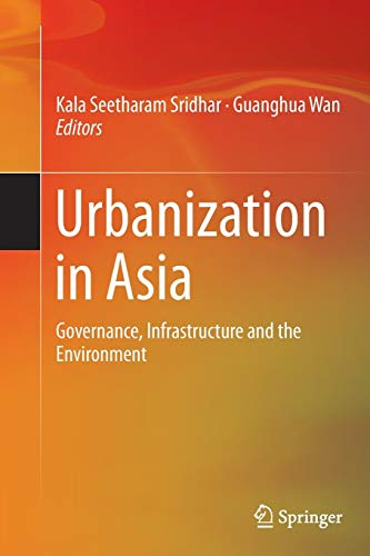 Urbanization in Asia: Governance, Infrastructure and the Env