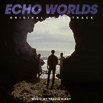 Echo Worlds (Original Soundtrack)