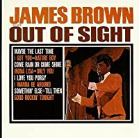 Out of Sight by James Brown (1996-07-23)