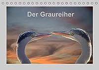 Der Graureiher (Tischkalender 2022 DIN A5 quer): Er ist ein toller Segler und Fischer. Immer sehr aufmerksam und sehr schreckhaft. (Monatskalender, 14 Seiten )