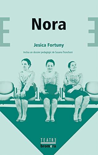 Nora: 62 (Bromera Teatre)