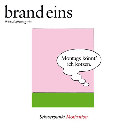 brand eins audio: Motivation Titelbild