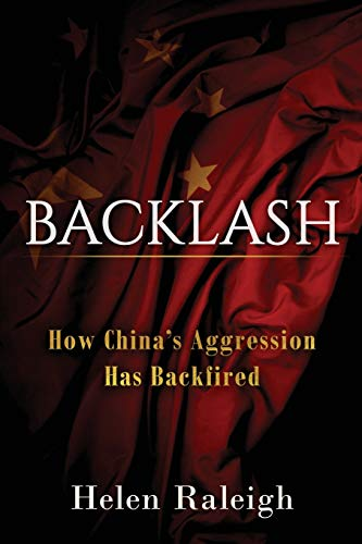 Backlash: How China's Aggression Has Backfired