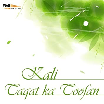 Taqat Ka Toofan / Kali