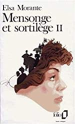 Mensonge et sortilège, tome 2 d'Elsa Morante