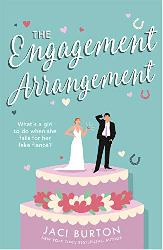 The Engagement Arrangement: An accidentally-in-love rom-com sure to warm your hearts (Boots and Bouquets) (English Edition)