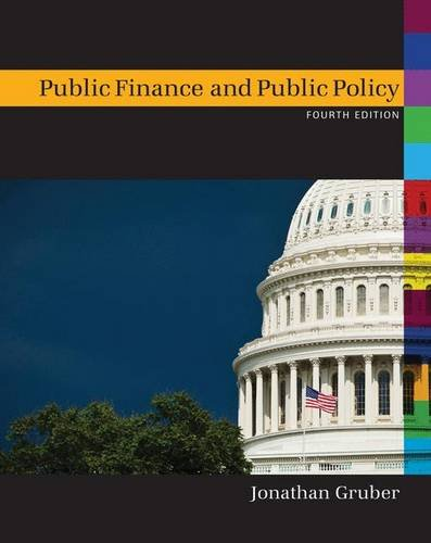 Compare Textbook Prices for Public Finance and Public Policy Fourth Edition Fourth Edition ISBN 9781429278454 by Gruber, Jonathan