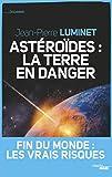 Astéroïdes - La Terre en danger