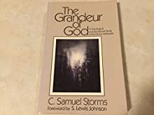 The Grandeur of God: A Theological and Devotional Study of the Divine Attributes