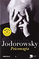 Psicomagia (Best Seller) (Spanish Edition) by Alejandro Jodorowsky(2005-05-20)