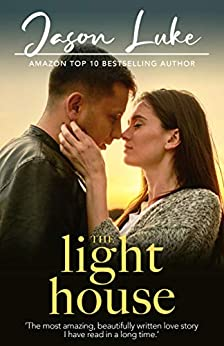 The light house: A love story by [Jason Luke]