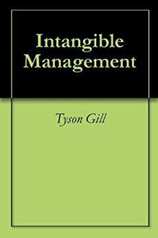 Intangible Management by [Tyson Gill]
