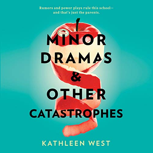 Minor Dramas & Other Catastrophes audiobook cover art
