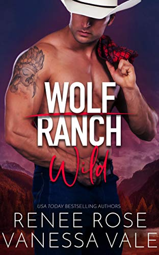 Wild (Wolf Ranch Book 2)