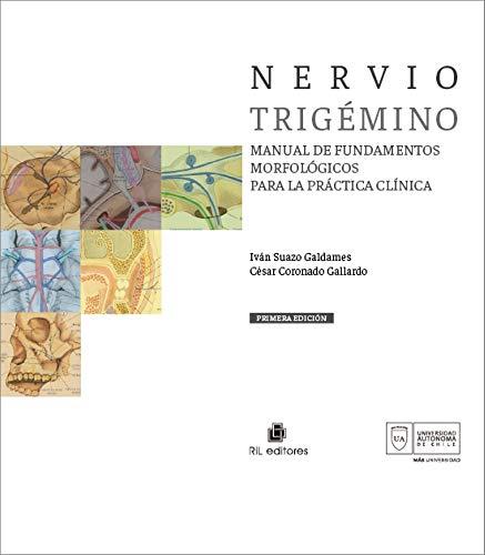 Nervio trigémino: Manual de fundamentos morfológicos para la práctica clínica (Ciencias de la Salud) (Spanish Edition)
