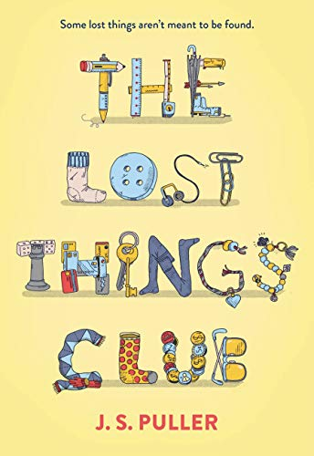 The Lost Things Club - Kindle edition by Puller, J. S.. Children Kindle  eBooks @ Amazon.com.
