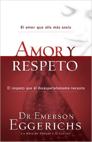 Amor y respeto (Spanish Edition)