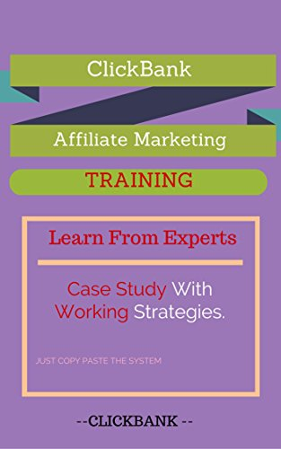 ClickBank Affiliate Marketing Training - Case Studies , Copy Paste System , And Many More ClickBank Hacks