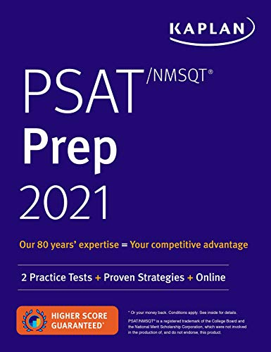PSAT/NMSQT Prep 2021: 2 Practice Tests + Proven Strategies + Online (Kaplan Test Prep)