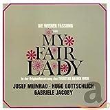 Loewe: My Fair Lady (Wiener Fassung) (Gesamtaufnahme)