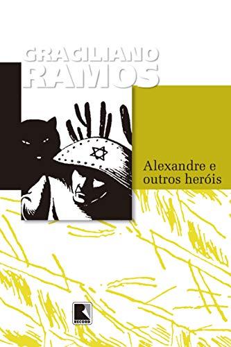 Alexandre e outros heróis
