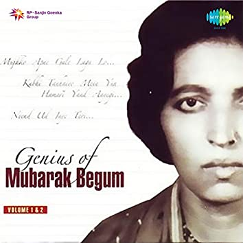 Genius of Mubarak Begum, Vol. 1 & 2