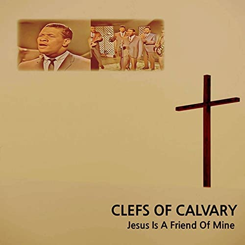 The Clefs Of Calvary