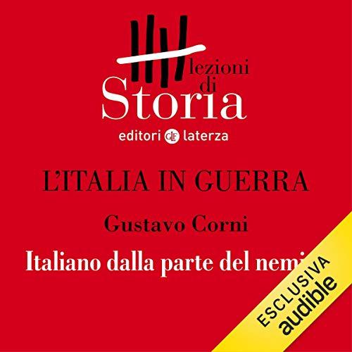 L'Italia in guerra - Confini. Italiano dalla parte del nemico copertina