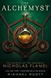 The Alchemyst (The Secrets of the Immortal Nicholas Flamel, Band 1)