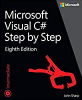 Microsoft Visual C# Step by Step (8th Edition) (Developer Reference)