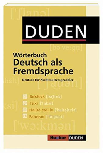 Duden-Hueber - Wörterbuch Deutsch als Fremdsprache: Deutsch für die Grund- und Mittelstufe