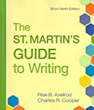 St. Martin's Guide to Writing 9e Short & e-Book & Pocket Style Manual 5e with 2009 MLA and 2010 APA Updates