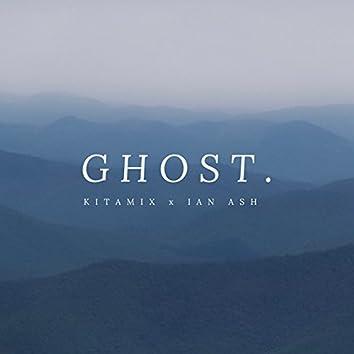 Ghost (feat. Ian Ash)