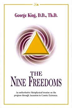 The Nine Freedoms by [George King]