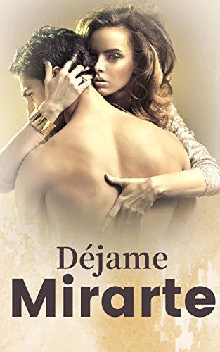 Déjame Mirarte de Free Novel