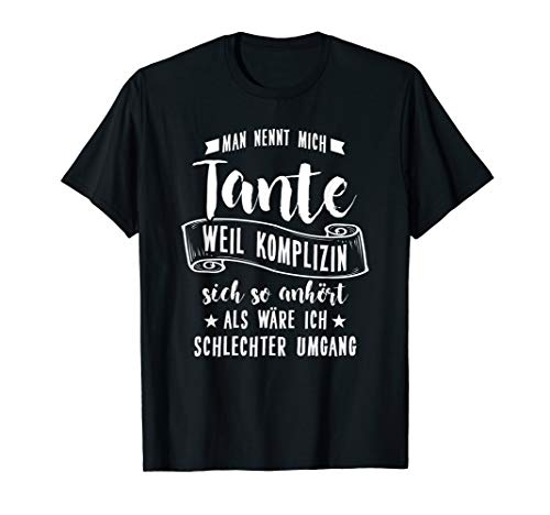 Patentante Patin Tante T-Shirt: Komplizin? T-Shirt