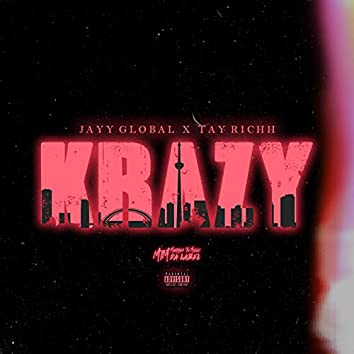 Krazy (feat. Tay Richh)
