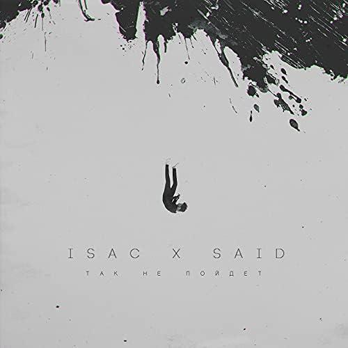 Isac & Said